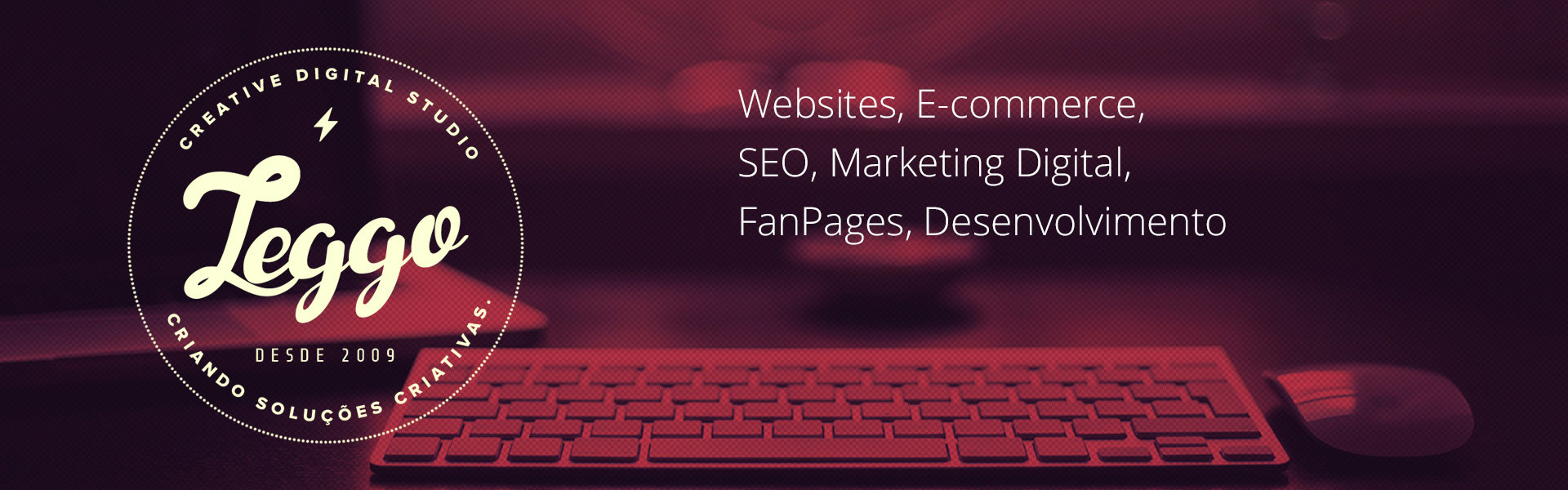 Agência Leggo - Websites, E-commerce, SEO, Marketing Digital, FanPages, Desenvolvimento