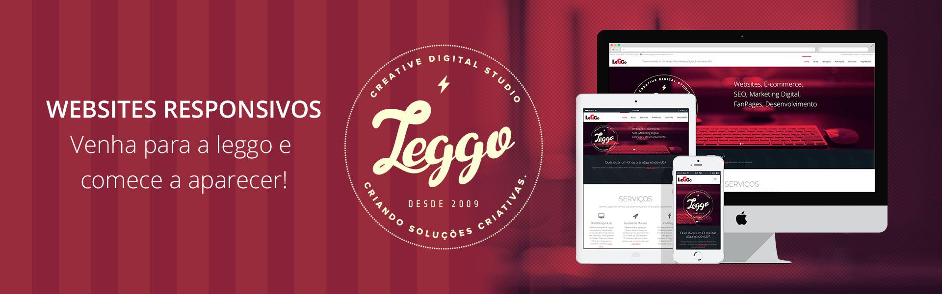 Agência Leggo - Criação de Sites Responsivos, Desktops, Tablets, Smartphones